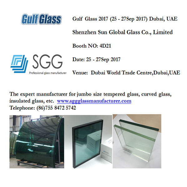 Welcome to visit us in Booth No 4D21 of Gulf Glass 2017 Dubai